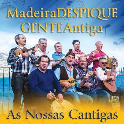 Madeira DESPIQUE GENTEAntiga As Nossas Cantigas